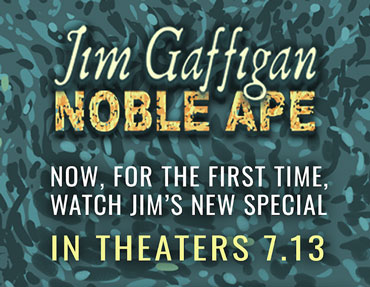 Watch Jim's Special in Theaters 7/13!